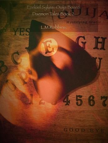 Ezekiel Sykes: Ouija Board.